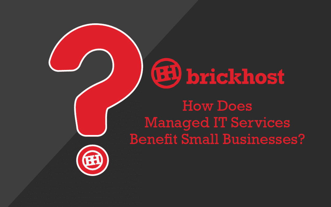 How Does Managed IT Services Benefit Small Businesses?