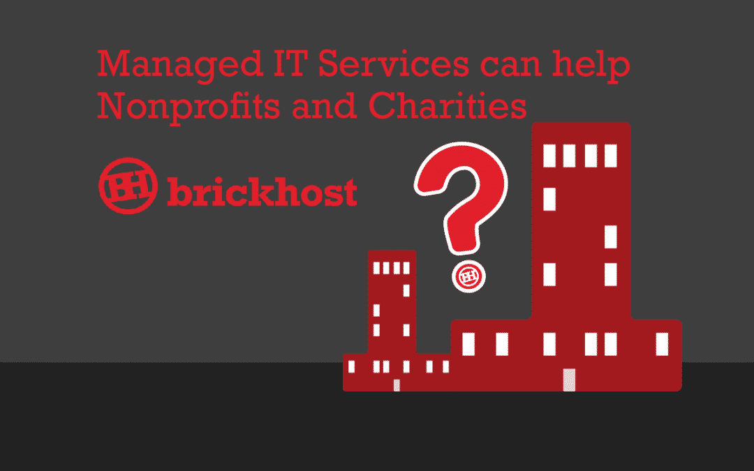 How can Managed IT Services for Nonprofits and Charities Help?