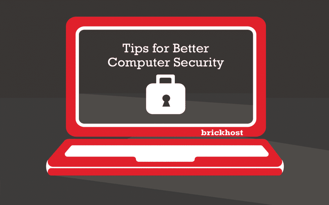 Tips for Better Computer Security