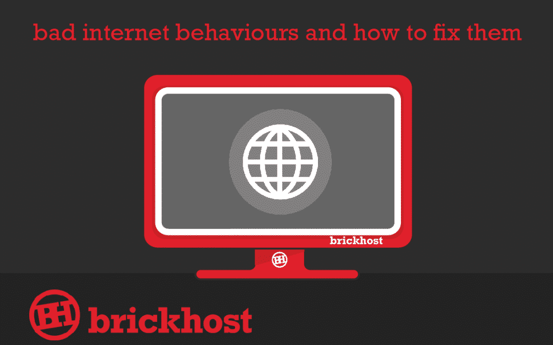 Bad Internet Behaviours and How to Fix Them